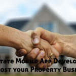 Real Estate Mobile App Development to boost your Property Business