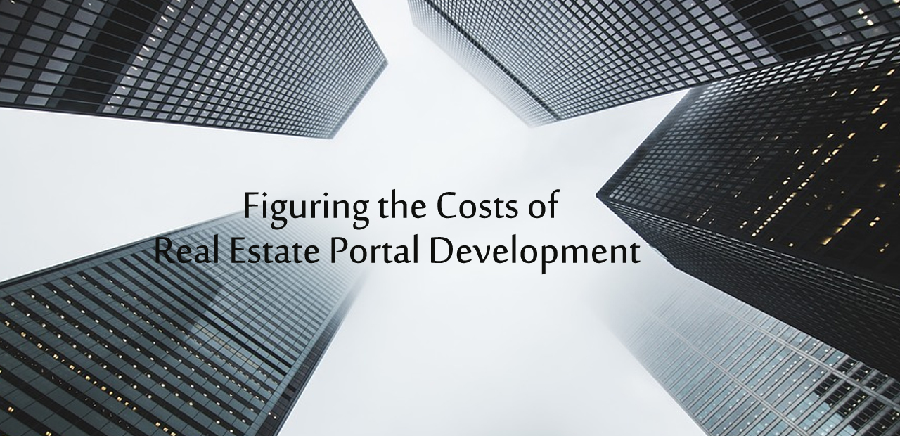 How Much Does It Cost to Real Estate Portal Development